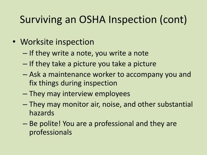 Surviving an OSHA Inspection (cont)