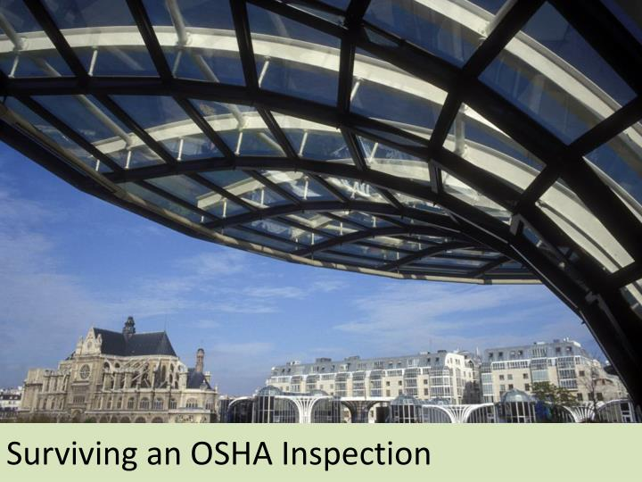 Surviving an OSHA Inspection