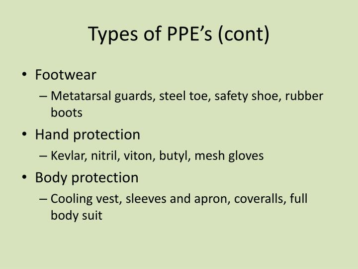 Types of PPE's (cont)