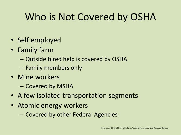 Who is Not Covered by OSHA
