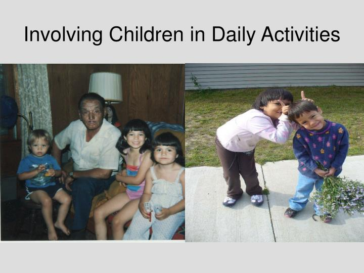 Involving Children in Daily Activities