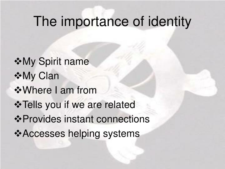 The importance of identity