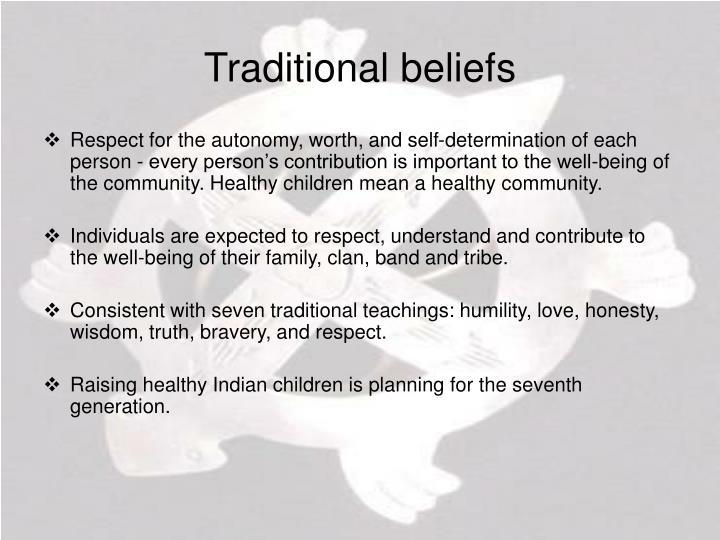 Traditional beliefs