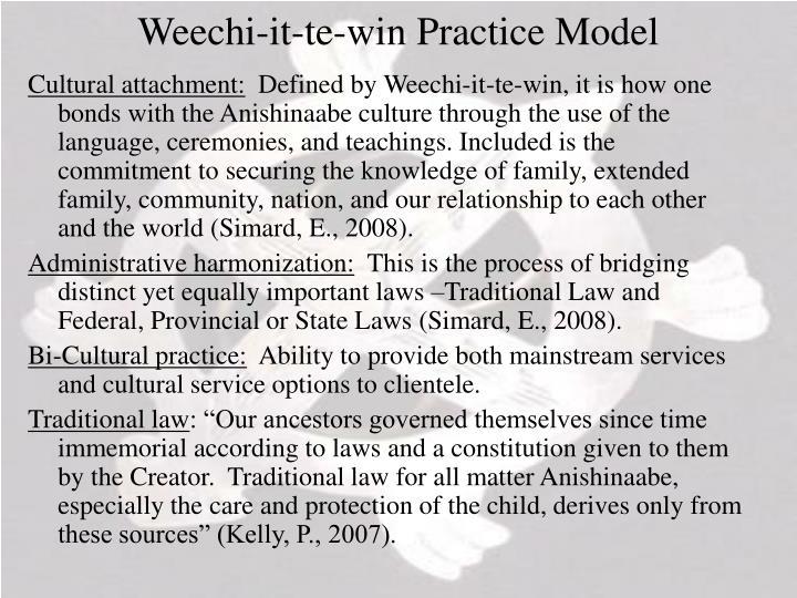 Weechi-it-te-win Practice Model