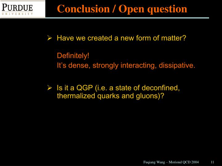 Conclusion / Open question