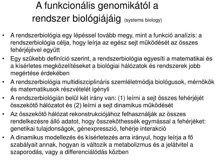 A funkcionális genomikától a rendszer biológiájáig