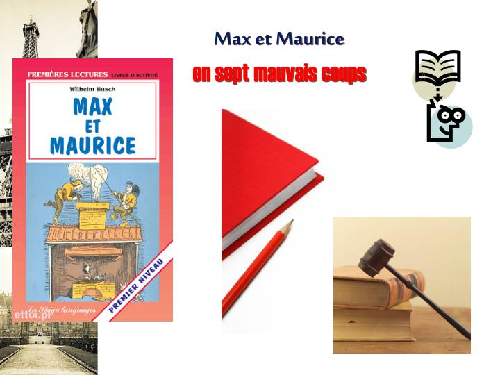 Max et Maurice