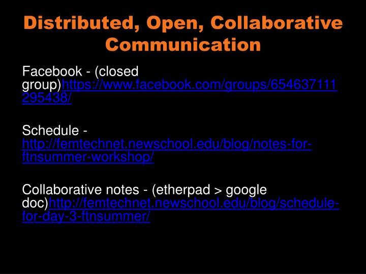 Distributed, Open, Collaborative Communication