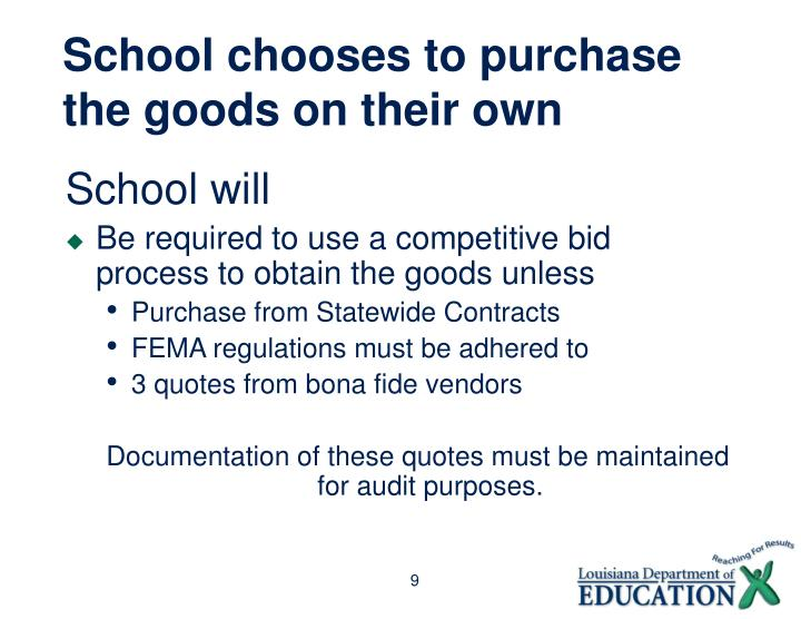 School chooses to purchase the goods on their own