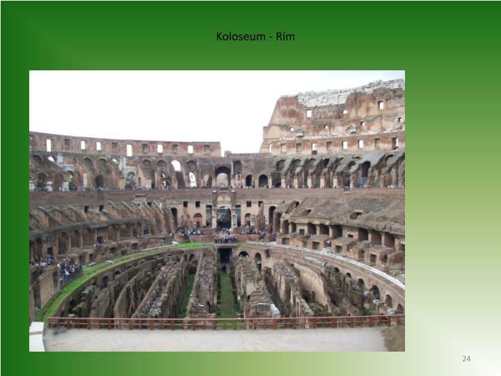 Koloseum - Rím