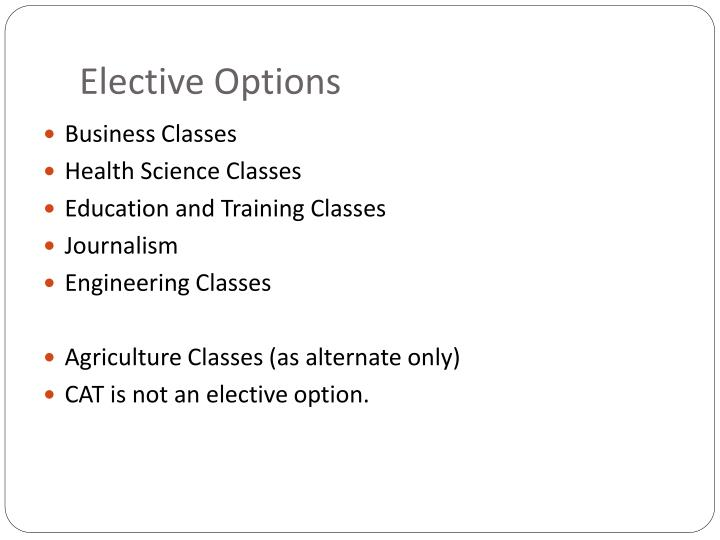 Elective Options