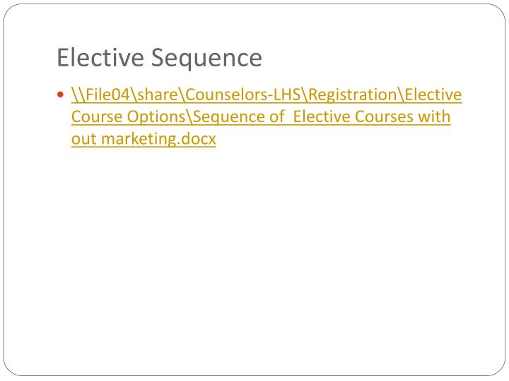 Elective Sequence
