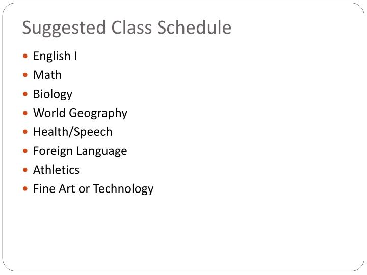 Suggested Class Schedule