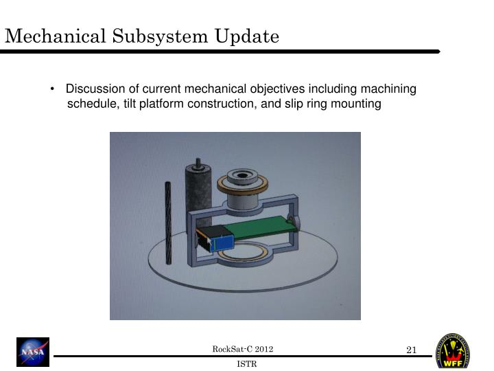Mechanical Subsystem Update