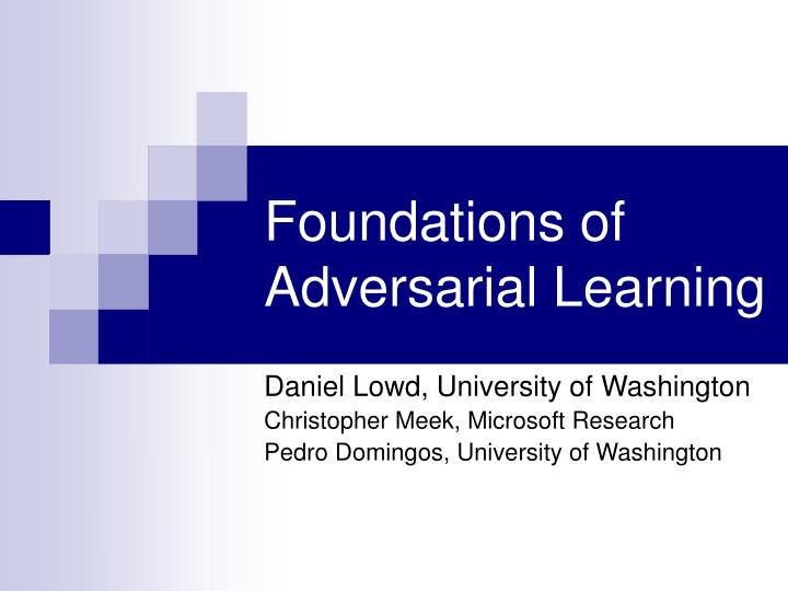 Foundations of adversarial learning