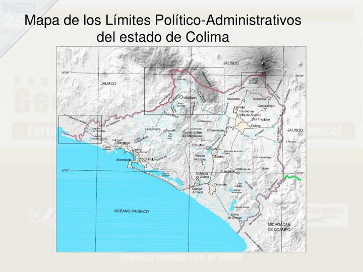 Mapa de los Límites Político-Administrativos del estado de Colima