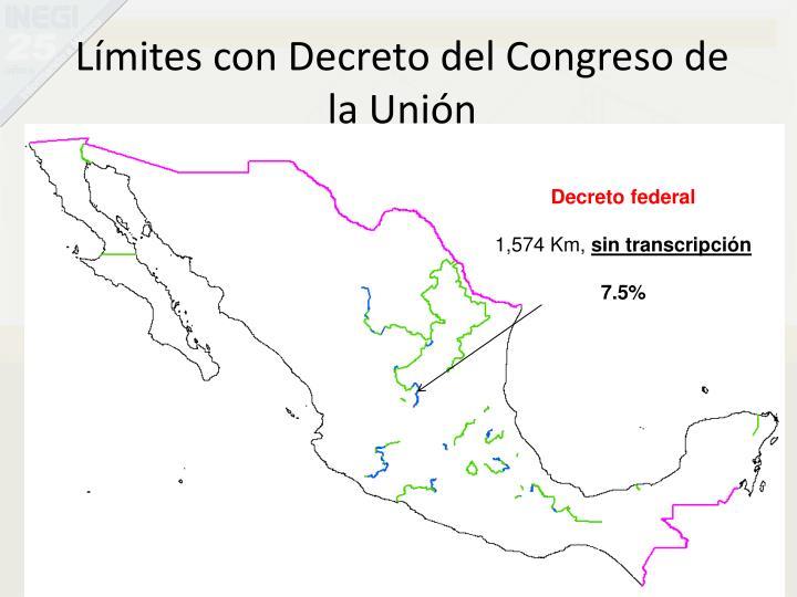 Límites con Decreto del Congreso de la Unión