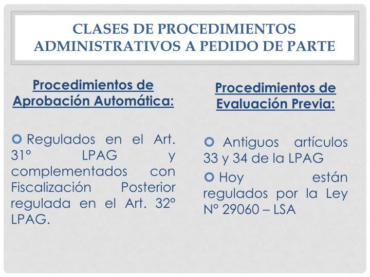 Clases de procedimientos administrativos a pedido de parte