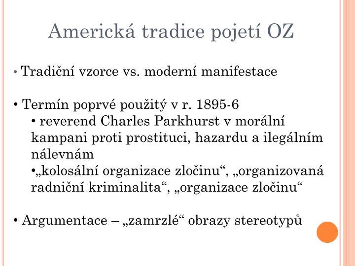 Americká tradice pojetí OZ