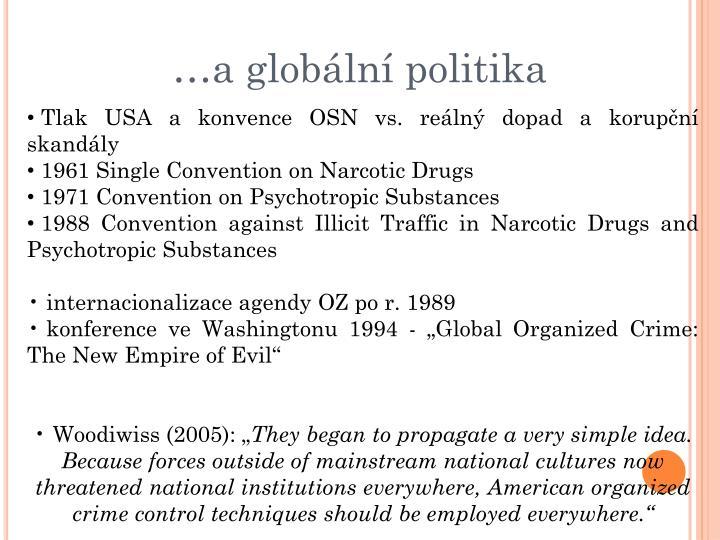 …a globální politika