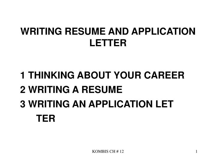 Writing resume and application letter