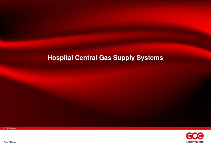 Hospital central gas supply systems