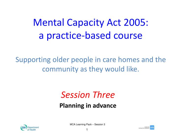 Mental Capacity Act 2005: