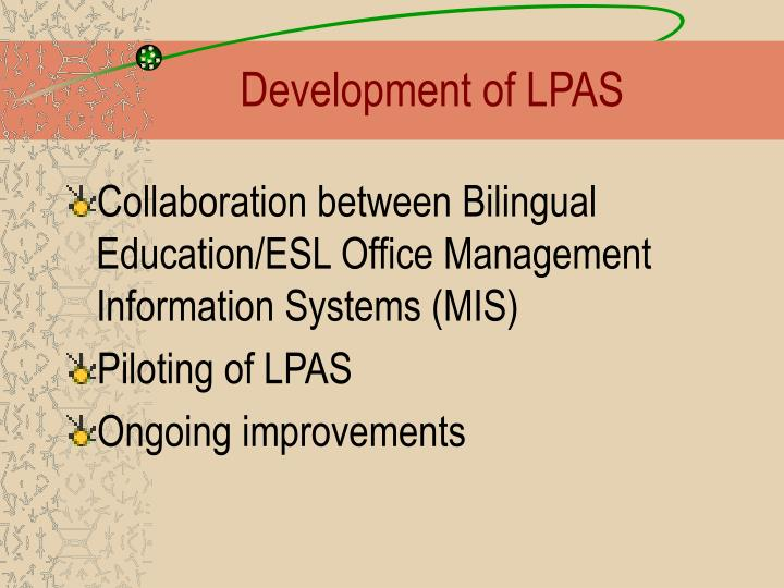 Development of LPAS