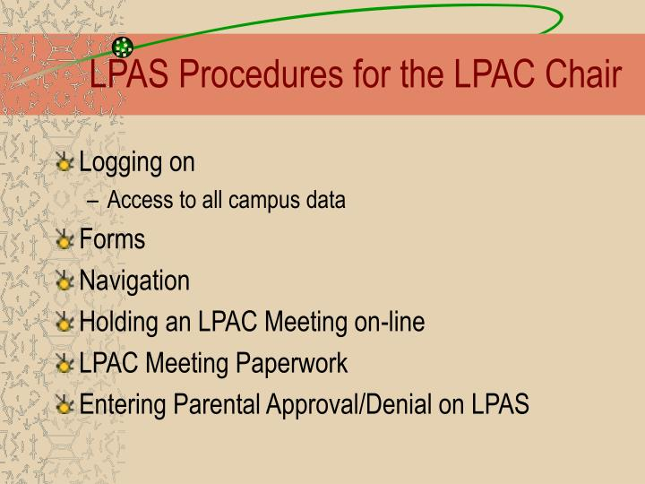 LPAS Procedures for the LPAC Chair