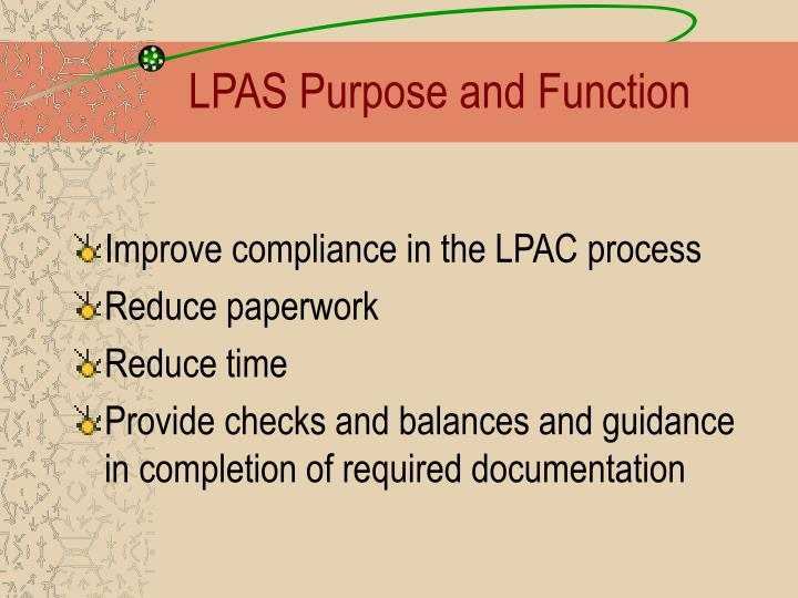 LPAS Purpose and Function
