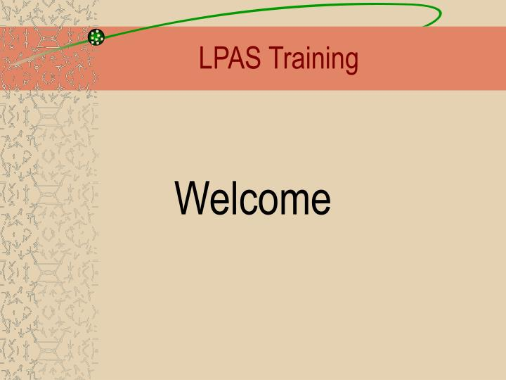 Lpas training