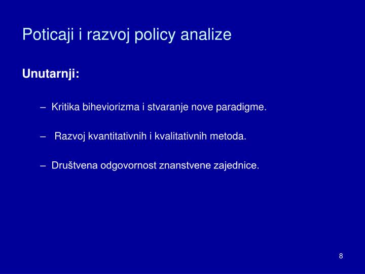Poticaji i razvoj policy analize