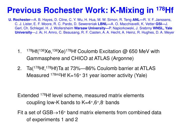 Previous Rochester Work: K-Mixing in