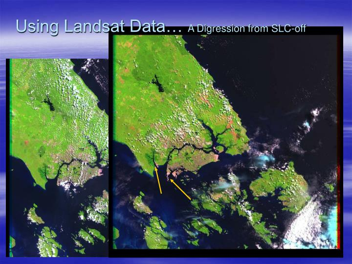 Using Landsat Data…