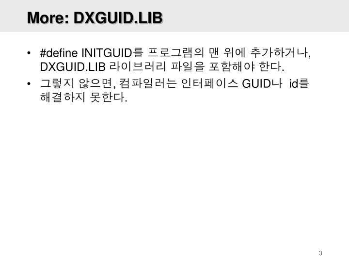 More: DXGUID.LIB
