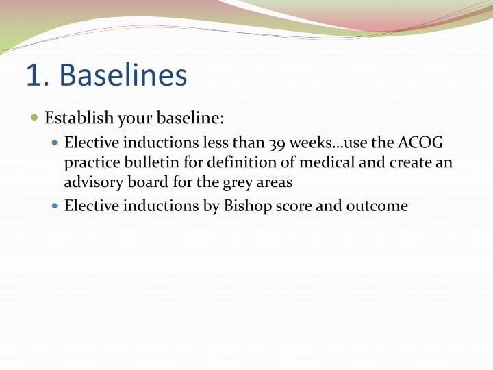 1. Baselines
