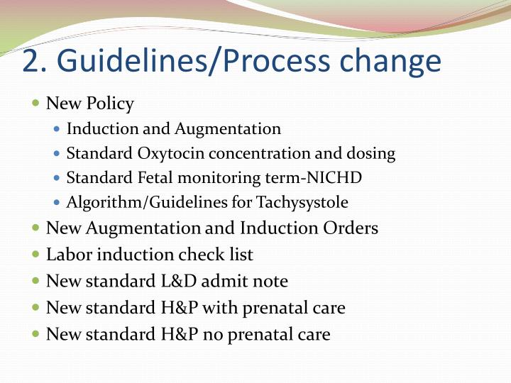 2. Guidelines/Process change