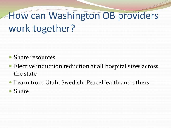 How can Washington OB providers work together?