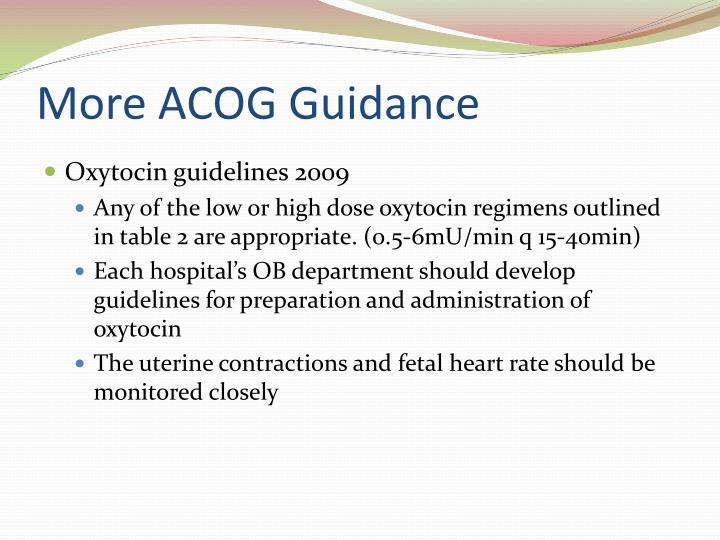 More ACOG Guidance