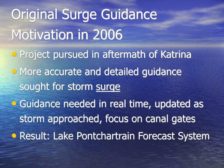 Original surge guidance motivation in 2006