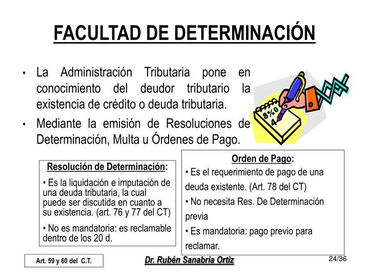FACULTAD DE DETERMINACIÓN