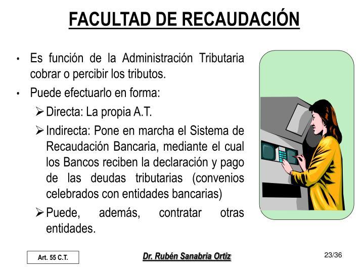 FACULTAD DE RECAUDACIÓN