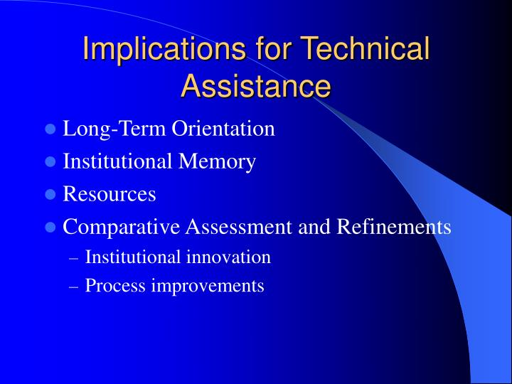 Implications for Technical Assistance