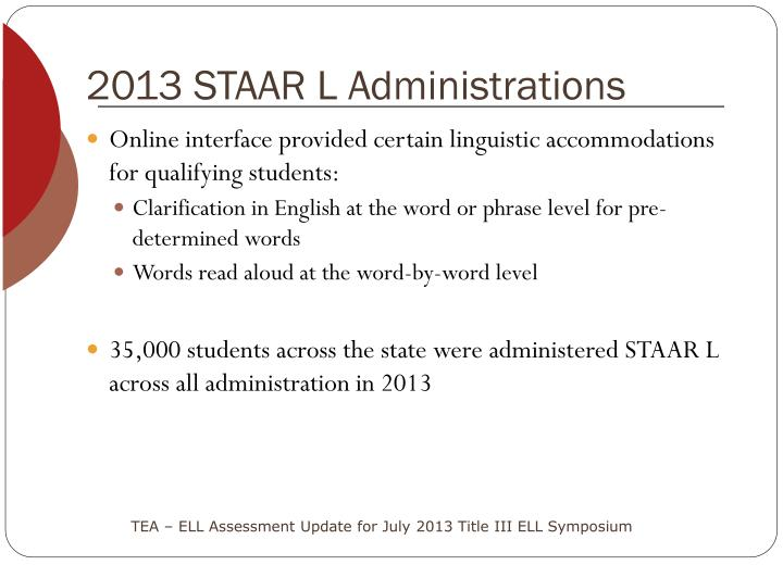 2013 STAAR L Administrations