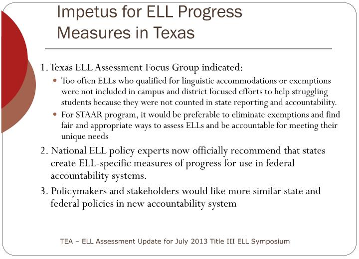Impetus for ELL Progress