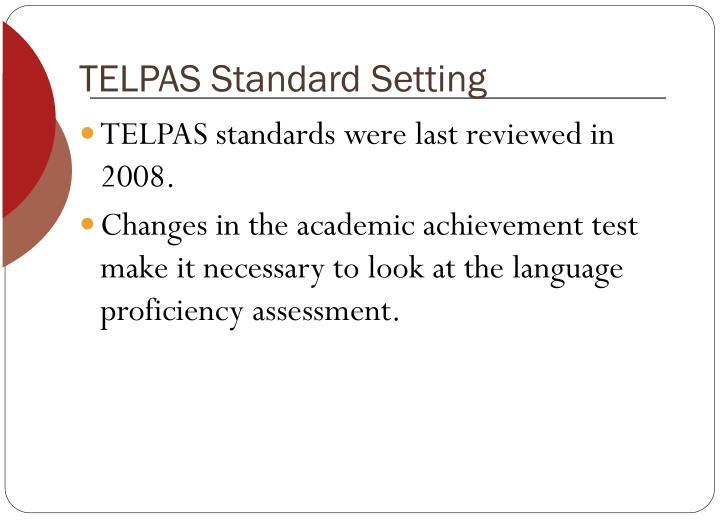 TELPAS Standard Setting