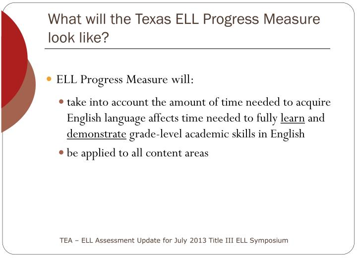 What will the Texas ELL Progress Measure