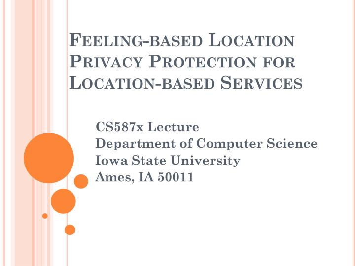 Feeling based location privacy protection for location based services