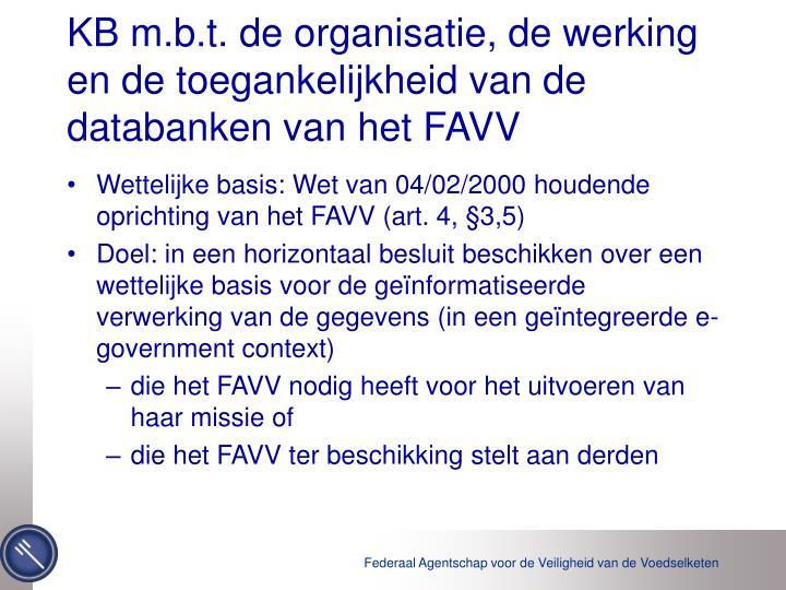 KB m.b.t. de organisatie, de werking en de toegankelijkheid van de databanken van het FAVV