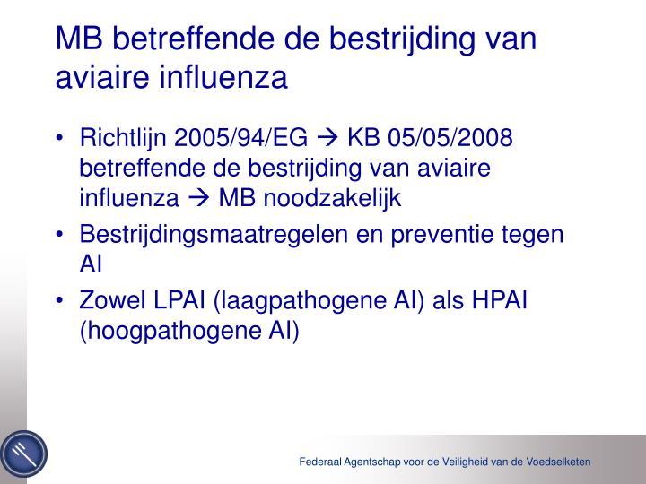 MB betreffende de bestrijding van aviaire influenza
